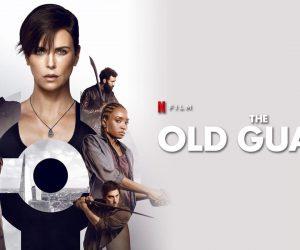 ภาพยนตร์ The Old Guard (2020) ดิ โอลด์ การ์ด